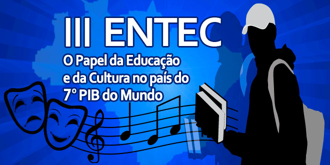III ENTEC – Encontro Nacional dos Trabalhadores em Educação e Cultura
