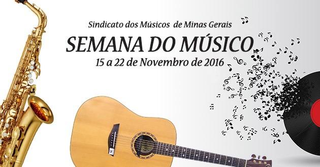 SEMANA DO MÚSICO de 15 a 22 de novembro de 2016