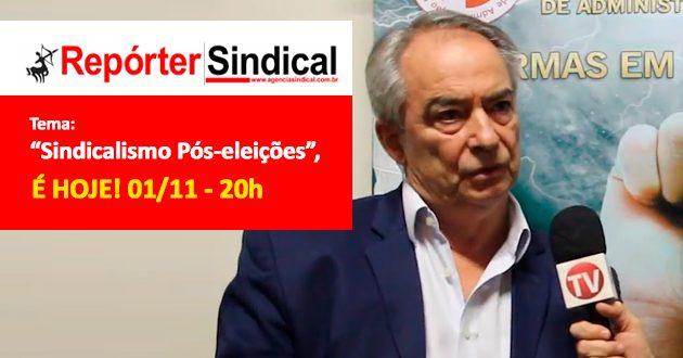 """Repórter Sindical na Web – """"Sindicalismo Pós-eleições"""""""