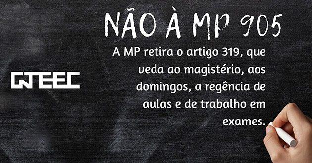Digam não à MP 905: Professores não trabalham aos domingos