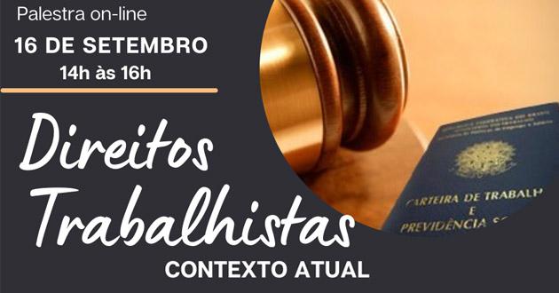 Palestra: Direitos Trabalhistas no Contexto Atual – 16/09