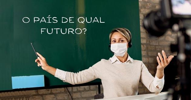 O país de qual futuro?